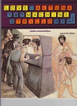 Love Machineby: Altuna, Horacio (illustrations); Carlos Trillo (story)  - Product Image