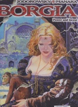 Borgia #2: Power and Incestby: Alejandro Jodorowsky, Milo Manara (Illustrator)  - Product Image