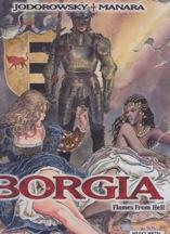 Borgia: Flames From Hellby: Alejandro Jodorowsky, Milo Manara (Illustrator)  - Product Image