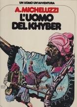 L'Uomo Del Khyber (Un Uomo Un'Avventura)by: Micheluzzi, A. - Product Image