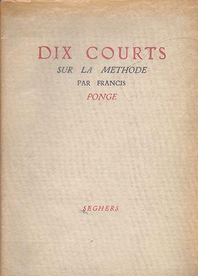 Dix Courts sur La Methodeby: Ponge, Francis - Product Image
