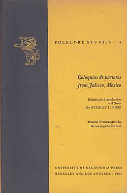 Coloquios de Pastores from Jalisco, Mexico (Folklore Studies 4)by: Rose, Stanley L. - Product Image