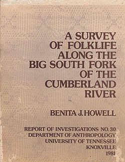Survey of Folklife Along the Big South Fork of the Cumberland River, Aby: Howell, Benita J. - Product Image