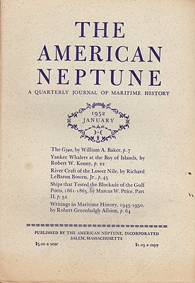 American Neptune: A Quarterly Journal of Maritime History  Volume 12 No. 1-4 1952 (4 Issues)by: Dodge (Ed.), Ernest S. - Product Image