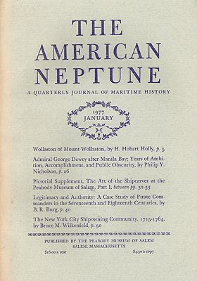 American Neptune: A Quarterly Journal of Maritime History  Volume 37 No. 1-4 1977 (4 Issues)by: Smith (Ed.), Philip Chadwick Foster - Product Image